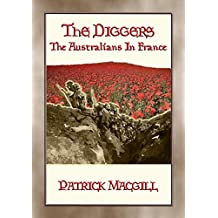 THE DIGGERS - The Australians in France: FREE eBook