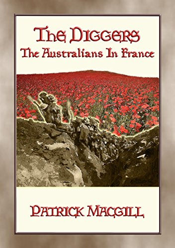 THE DIGGERS - The Australians in France: FREE eBook (English Edition)