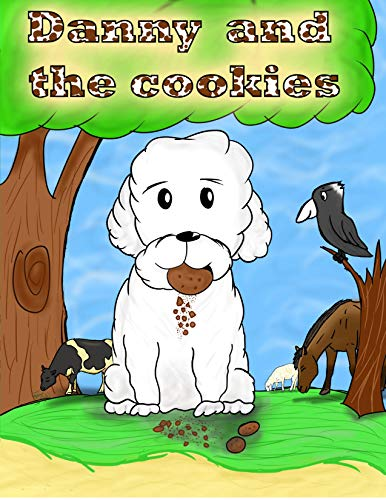 DANNY AND THE COOKIES (English Edition)