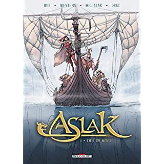 Aslak T01 : L'Oeil du monde (French Edition)