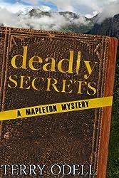 Deadly Secrets (Mapleton Mystery Book 1) (English Edition)
