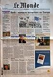 Telecharger Livres MONDE LE No 17829 du 23 05 2002 PROCHE ORIENT MAILLAGE DES TERRITOIRES PALESTINIENS UNION EUROPEENNE LES GOUVERNEMENTS FACE A L IMMIGRATION SANTE HORMONE DE CROISSANCE PREMIER PROCES SECURITE POLICE GENDARMERIE A STRASBOURG BANQUE MERRILL LYNCH A L AMENDE VOYAGES DANS LE LANGUEDOC A PEZENAS MONDIAL 2002 LES BLEUS SOUS HAUTE PROTECTION BUSH MENACES TERRORISTES EN EUROPE FACE AU FN TENTATIONS A DROITE TAIWAN FAIT TREMBLER PEKIN PAR LA GRACE D UN (PDF,EPUB,MOBI) gratuits en Francaise