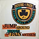 Jump Around & House of Pain Anthem