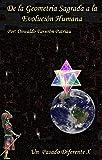 Image de De la Geometría Sagrada a la Evolución Humana (UN PASADO DIFERENTE nº 10)