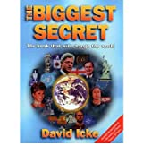 (THE BIGGEST SECRET: THE BOOK THAT WILL CHANGE THE WORLD (UPDATED)) BY ICKE, DAVID(AUTHOR)Paperback Oct-1998