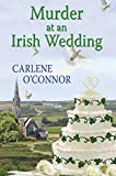 Murder at an Irish Wedding (An Irish Village Mystery) by Carlene O'Connor front cover