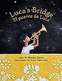 Lucas Bridge/El Puente de Luca