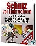 Schutz vor Einbrechern- Book mit vielen Bildern