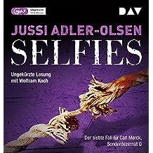 Selfies. Der siebte Fall für Carl Mørck, Sonderdezernat Q: Ungekürzte Lesung mit Wolfram Koch (2 mp3-CDs)