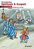 Die schönsten Spirituals & Gospels: 1-2 Violoncelli (German Edition)