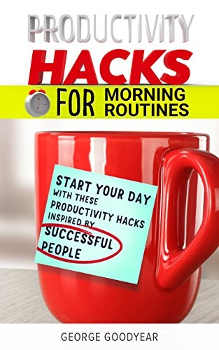 productivity-hacks-for-morning-routines-start-your-day-with-these-productivity-hacks-inspired-by-suc