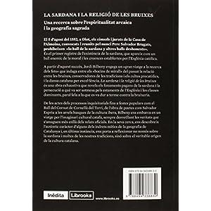 La Sardana I La Religió De Les Bruixes (Inedita)