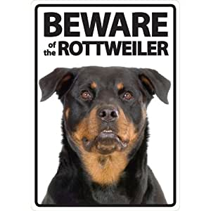 Beware of The Rottweiler Plastic Sign