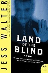 Land of the Blind: A Novel by Jess Walter (2009-08-18)