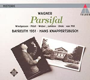 Wagner : Parsifal,  Recorded Live At The Bayreuth Festival 1951