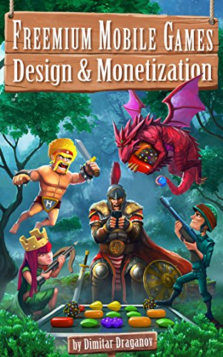 Freemium Mobile Games: Design & Monetization (English Edition) -