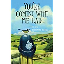 [ YOU'RE COMING WITH ME LAD TALES OF A YORKSHIRE BOBBY ] By Pannett, Mike ( AUTHOR ) Jun-2009[ Paperback ]
