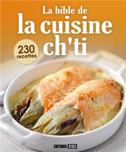 La bible de la cuisine ch'ti par Sylvie Aït-Ali