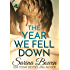 The Year We Fell Down: A Hockey Romance (The Ivy Years Book 1) (English Edition)