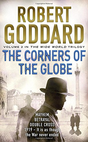The Corners of the Globe: The Wide World - James Maxted 2
