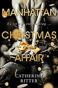 Manhattan Christmas Affair von [Ritter, Catherine]