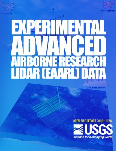 Experimental Advanced Airborne Research Lidar (EAARL) Data Processing Manual por U.S. Department of the Interior