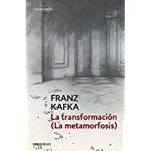 La transformación (La metamorfosis) (CONTEMPORANEA)