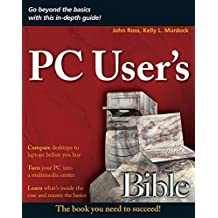 PC User's Bible (Bible (Wiley))