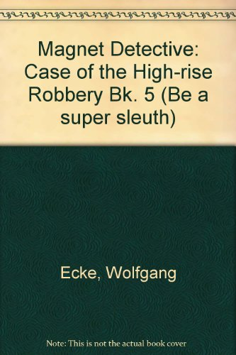 The case of the high-rise robbery
