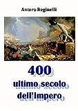 400 Ultimo secolo dell'Impero