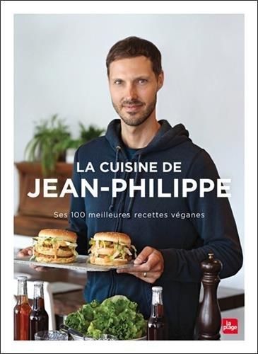 La cuisine de Jean-Philippe par Jean-philippe Cyr