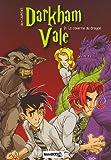 Darkham Vale, Tome 2 - La caverne au dragon