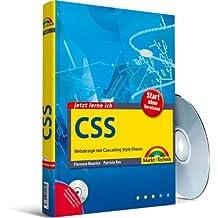 Jetzt lerne ich CSS - Auf CD Browser und Editor-Tools für Win, Mac & Linux. Alle Neuerungen zu Microsoft IE 8, Opera 9.x etc.: Webdesign mit Cascading Style Sheets