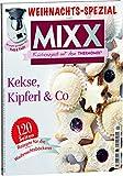 Image de Sonderheft MIXX: Kipferl, Kekse & Co. - Küchenspaß mit dem THERMOMIX®: Rezepte für die Weihnachtsbäckerei