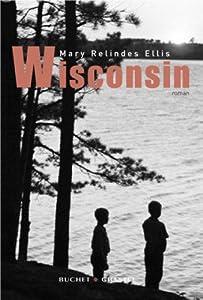 vignette de 'Wisconsin (Mary Relindes Ellis)'