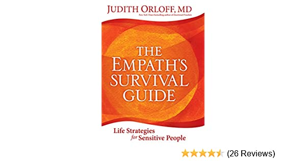 The empaths survival guide life strategies for sensitive people the empaths survival guide life strategies for sensitive people ebook judith orloff amazon kindle store fandeluxe Image collections