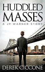 Huddled Masses (JP Warner Book 2)