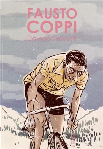 Fausto Coppi : L'homme, le champion