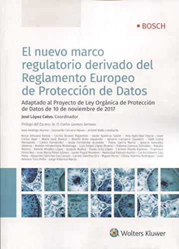 Nuevo marco regulatorio derivado reglamento europeo de protección de datos, El