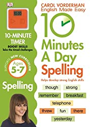 10 Minutes A Day Spelling KS1 (English Made Easy Ks1)