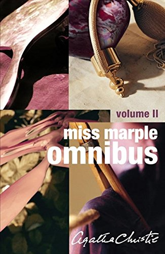 Miss Marple Omnibus: Volume Two (Miss Marple): Caribbean Mystery, Pocket Full of Rye, Mirror Crack'd from Side to Side, They Do It with Mirrors v. 2