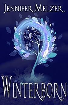 Winterborn (Into the Green Book 2) (English Edition) di [Melzer, Jennifer]