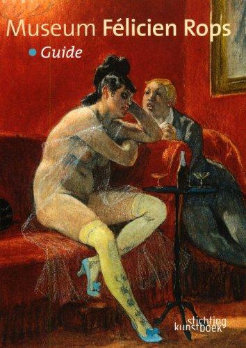 Le Museum Felicien Rops: Guide: engelse editie por Bernadette Bonnier