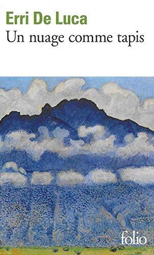 Un nuage comme tapis par Erri De Luca