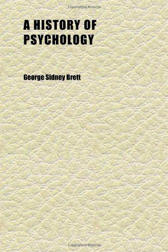A History of Psychology (Volume 3)