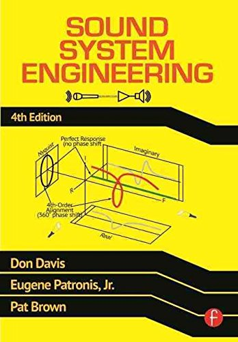 [Sound System Engineering] (By: Don Davis) [published: April, 2013]