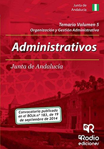 Administrativos de la Junta de Andalucia. Temario. Volumen 5 (Oposiciones)
