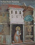 [(Italian Panel Painting in the Duecento and Trecento)] [Edited by Victor M. Schmidt] published on (August, 2002)