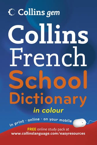 Collins Gem French School Dictionary (Collins School) par Collins Dictionaries
