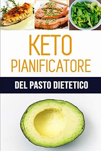 Keto Pianificatore del Pasto Dietetico: Ogni giorno è un nuovo inizio: Si può fare questo!   Dieta Chetogenica   Registro ketogenic dell\'alimento di ... i vostri pasti   90 giorni pianificatore